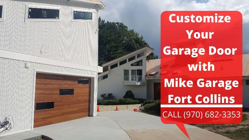 Customize Your Garage Door with Mike Garage Fort Collins