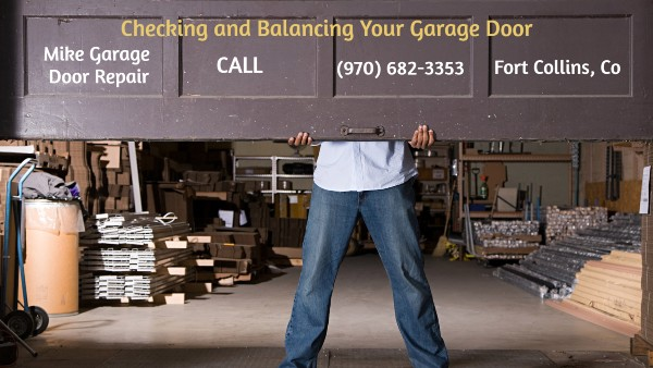The Importance of Balancing Your Garage Door